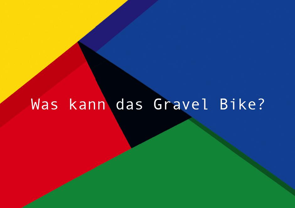 Was kann das Gravel Bike?